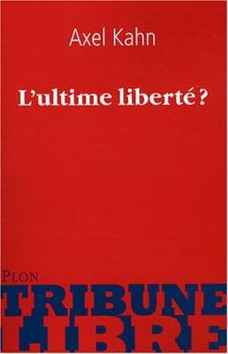 """Afficher """"L'ultime liberté ?"""""""