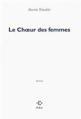 vignette de 'Le choeur des femmes (Martin Winckler)'