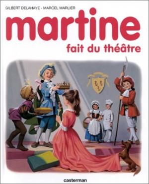 """Afficher """"Martine fait du théâtre"""""""