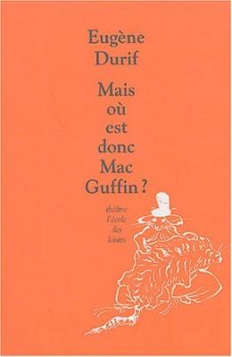"Afficher ""Mais où est donc Mac Guffin ?"""