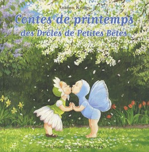 """Afficher """"Contes de printemps des drôles de petites bêtes"""""""