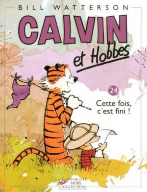 """Afficher """"Calvin et Hobbes n° 24 Cette fois, c'est fini !"""""""