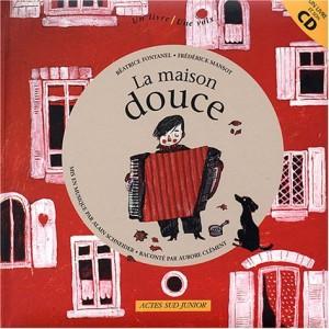 """Afficher """"La maison douce"""""""