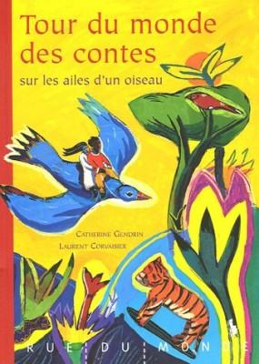 """Afficher """"Tour du monde des contes sur les ailes d'un oiseau"""""""