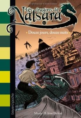 """Afficher """"Dragons de Nalsara (Les ) n° 13 Douze jours, douze nuits"""""""