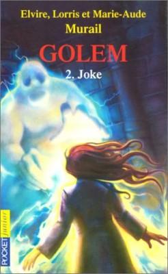 """Afficher """"Golem n° 2Joke"""""""