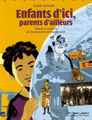 vignette de 'Enfants d'ici, parents d'ailleurs (Carole Saturno)'