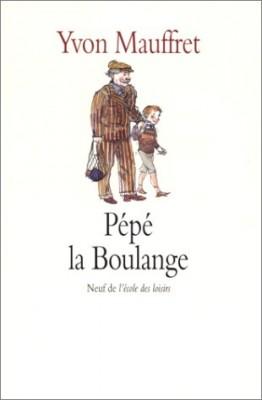 """Afficher """"Pépé la Boulange"""""""