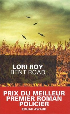 vignette de 'Bent Road (Lori Roy)'
