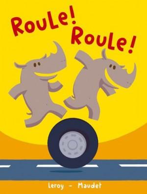 """Afficher """"Roule ! Roule !"""""""