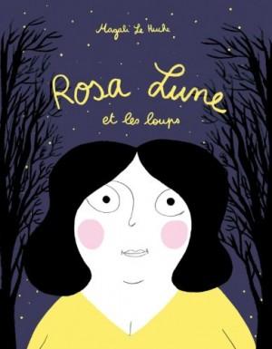 """Afficher """"Rosa-Lune et les loups"""""""