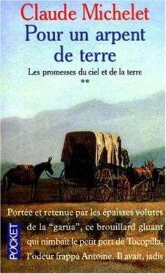 """Afficher """"Les Promesses du ciel et de la terre n° 2 Pour un arpent de terre"""""""