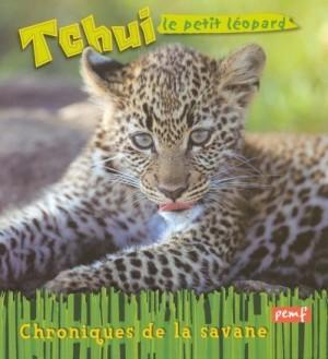 """Afficher """"Tchui, le petit léopard"""""""