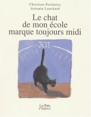"""Afficher """"Le chat de mon école marque toujours midi"""""""