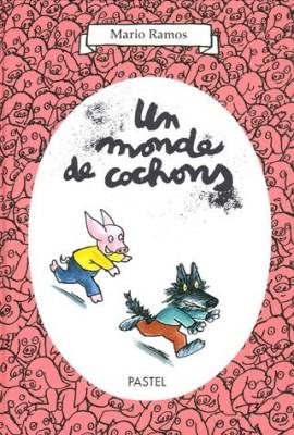 """Afficher """"Un monde de cochons"""""""