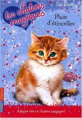 """Afficher """"Les chatons magiques n° 11 Pluies d'étincelles"""""""