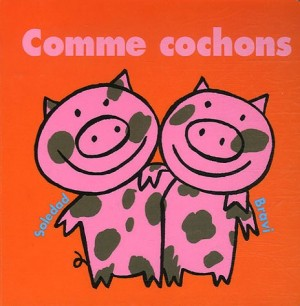"""Afficher """"Comme cochons"""""""