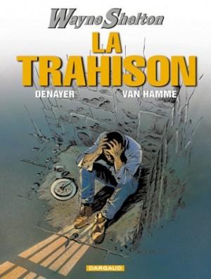 """Afficher """"Wayne Shelton n° 02 Trahison (La)"""""""