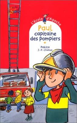 """Afficher """"L'école d'Agathe n° 6 Paul, capitaine des pompiers"""""""