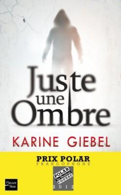 vignette de 'Juste une ombre (Karine Giebel)'