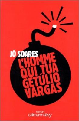 "Afficher ""L'homme qui tua Getúlio Vargas"""