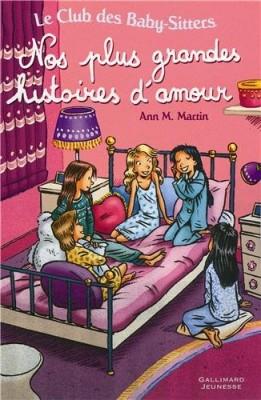 """Afficher """"Le club des baby-sittersNos plus grandes histoires d'amour"""""""