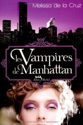 vignette de 'Les vampires de Manhattan. (De la Cruz, Melissa)'