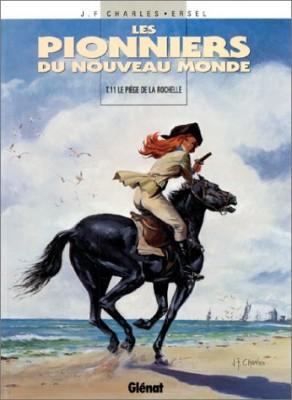 """Afficher """"Les Pionniers du nouveau monde n° 11 Le Piège de la Rochelle"""""""