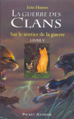"""Afficher """"La guerre des clans n° 5 Sur le sentier de la guerre"""""""