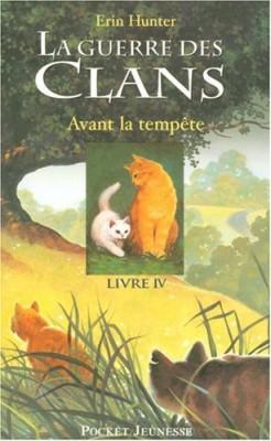 """Afficher """"La Guerre des clans, cycle I n° 4 Avant la tempête"""""""