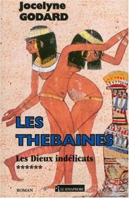 """Afficher """"Les Thébaines. n° 6 Les dieux indélicats"""""""