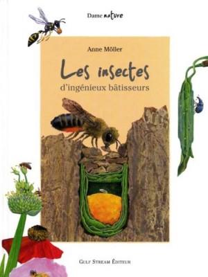 """Afficher """"Les insectes, d'ingénieux bâtisseurs"""""""