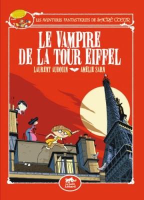 """Afficher """"Les aventures fantastiques de Sacré-CoeurLe vampire de la tour Eiffel"""""""