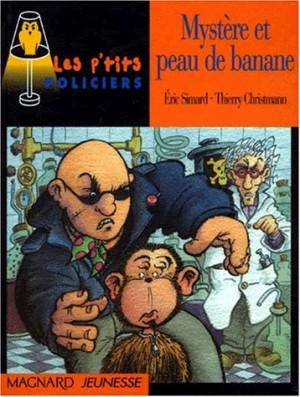 """Afficher """"Mystère et peau de banane"""""""