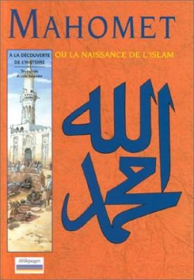 """Afficher """"Mahomet ou La naissance de l'islam"""""""