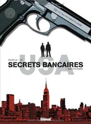 "Afficher ""Secrets bancaires USA n° 1 Mort d'un trader"""