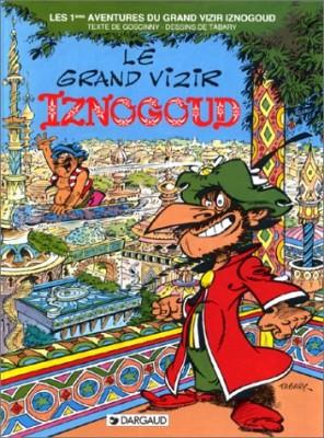 "Afficher ""Les Aventures du grand vizir Iznogoud n° 1 Le grand vizir Iznogoud"""