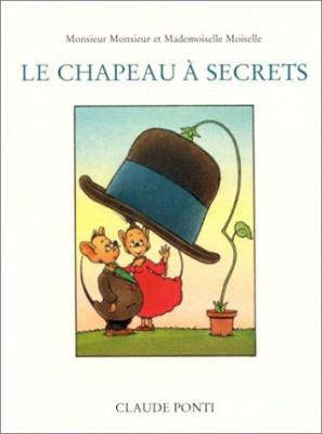 """Afficher """"Monsieur Monsieur et Mademoiselle Moiselle. Le chapeau à secrets"""""""