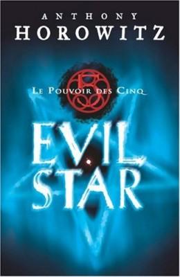 """Afficher """"Le pouvoir des Cinq n° 2 Evil star"""""""