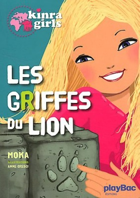 """Afficher """"Kinra girls n° 3 Griffes du lion (Les)"""""""