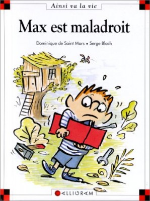 """Afficher """"Max est maladroit"""""""