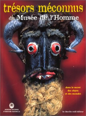 """Afficher """"Trésors méconnus du Musée de l'Homme"""""""