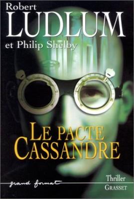 """Afficher """"Le pacte Cassandre"""""""