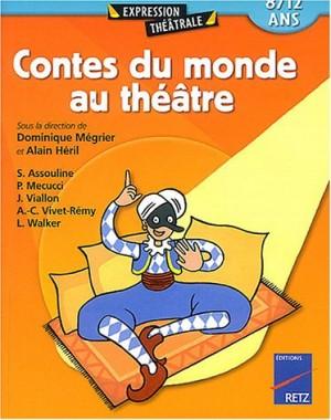"""Afficher """"Contes du monde au théâtre"""""""