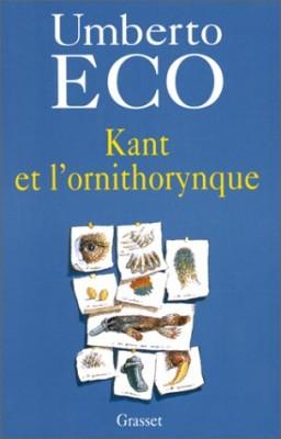 """Afficher """"Kant et l'ornithorynque"""""""