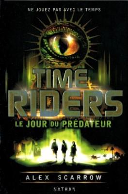 """Afficher """"Time riders n° 2 Le jour du prédateur"""""""