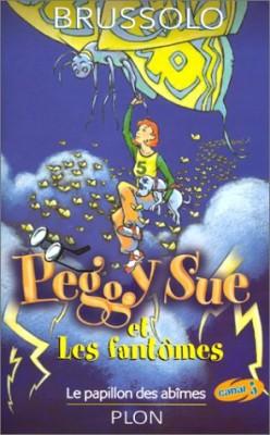 """Afficher """"Peggy Sue et les fantômes n° 3 Le papillon des abîmes"""""""