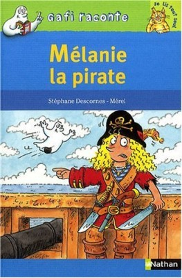 "Afficher ""Mélanie la pirate"""