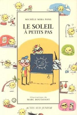"""Afficher """"Le soleil à petits pas"""""""