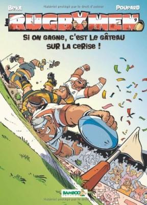 """Afficher """"Les rugbymen n° 9 Si on gagne, c'est le gâteau sur la cerise !"""""""